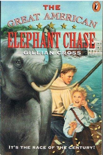 Great American Elephant Chase: Cross, Gillian