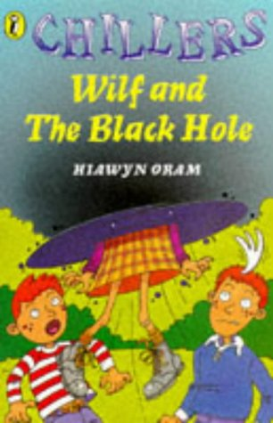 9780140370591: Wilf and the Black Hole (Chillers)