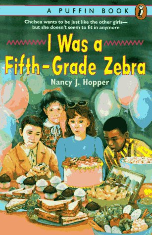 I Was a Fifth-Grade Zebra (0140370633) by Hopper, Nancy J.