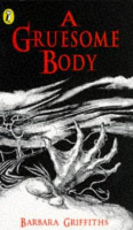9780140370942: A Gruesome Body