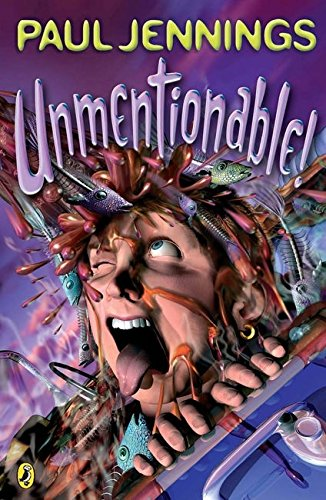 9780140371048: Unmentionable!: More Amazing Stories