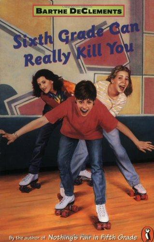 9780140371307: Sixth Grade Can Really Kill You