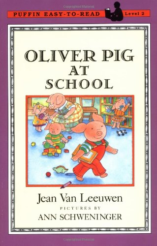 Oliver Pig at School (Oliver and Amanda) (9780140371451) by Jean Van Leeuwen
