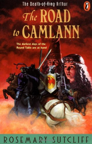 9780140371475: Road to Camlann: The Death of King Arthur