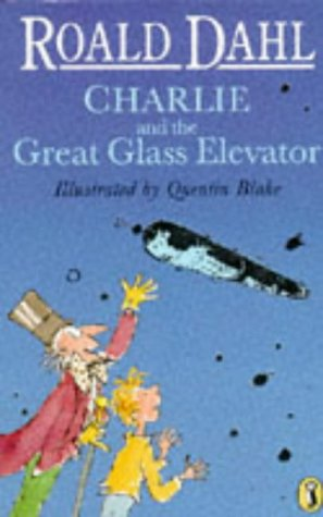 9780140371550: Charlie and the Great Glass Elevator