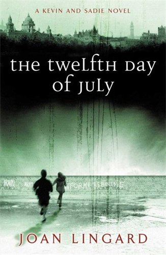 9780140371758: The Twelfth Day of July: A Kevin and Sadie Story (Puffin Teenage Fiction)