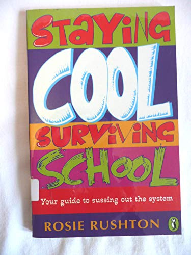 9780140371949: Staying Cool, Surviving School: Secondary School Strategies (Puffin non-fiction)