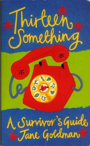 9780140371956: Thirteensomething (Teenage Non-fiction)