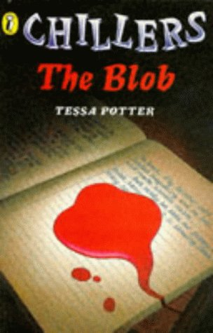 9780140372076: The Blob (Chillers)