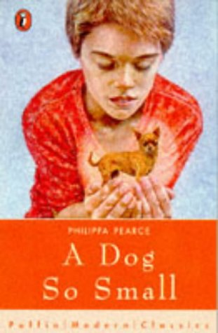 9780140372342: A Dog So Small (Puffin Modern Classics)
