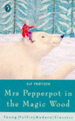 9780140372489: Mrs Pepperpot in the Magic Wood And Other Stories (Puffin Modern Classics)