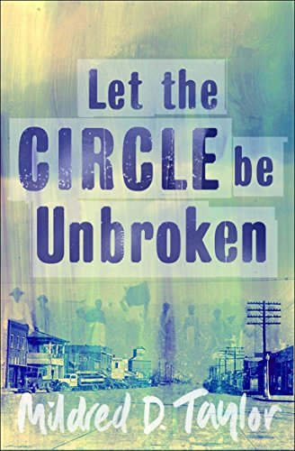 an analysis of the novel let the circle be unbroken by mildred d taylor Novel units teacher guide let the circle be unbroken by mildred d taylor : price: $1199.