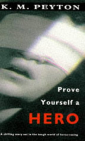 9780140372991: Prove Yourself a Hero (Puffin Teenage Fiction)