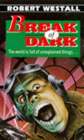 Break of Dark: Hitch-Hiker; Blackham's Wimpey; Fred,: Westall, Robert