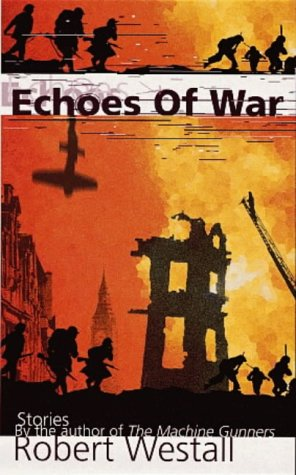 9780140373448: Echoes of War (Puffin Teenage Fiction)