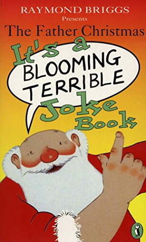 The Father Christmas it's a Bloomin' Terrible Joke Book (Puffin Jokes, Games, Puzzles): ...