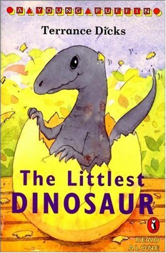 9780140373653: The Littlest Dinosaur (Young Puffin Read Alone)