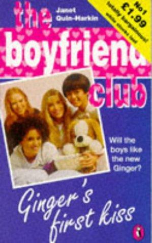 9780140373783: Ginger's First Kiss (Boyfriend Club)
