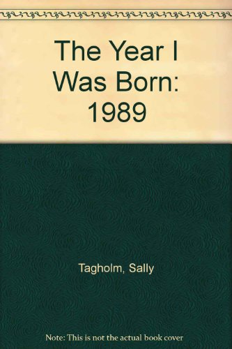 9780140374018: The Year I Was Born: 1989