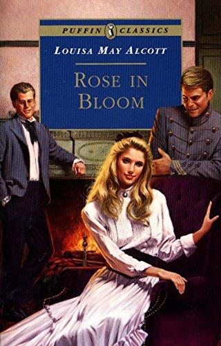 9780140374513: Rose in Bloom (Puffin Classics)