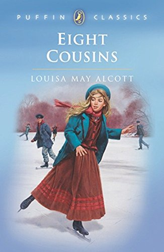 9780140374568: Eight Cousins: Or the Aunt Hill (Puffin Classics)