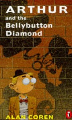 9780140374780: Arthur and the Bellybutton Diamond