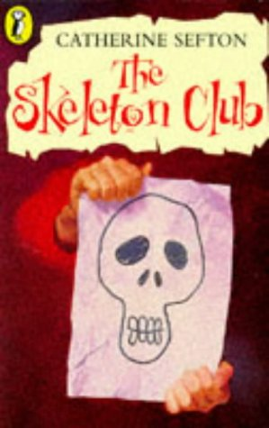 The Skeleton Club (Young Puffin Story Books): Catherine, Sefton