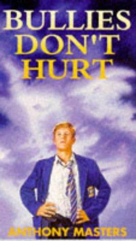 9780140374841: Bullies Don't Hurt (Puffin Teenage Books)
