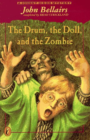 9780140375152: The Drum, the Doll, and the Zombie: A Johnny Dixon Mystery
