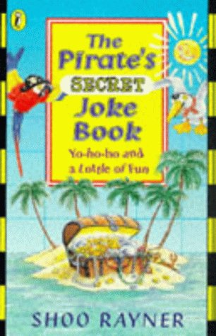9780140375183: The Pirate's Secret Joke Book (Puffin jokes, games, puzzles)