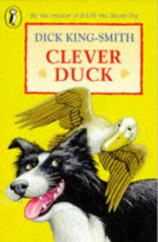 Clever Duck (Young Puffin Confident Readers): King-Smith, Dick