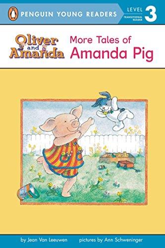 More Tales of Amanda Pig: Level 2 (Puffin Easy-To-Read - Level 2): Van Leeuwen, Jean; Schweninger, ...