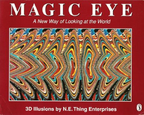 9780140376173: Magic Eye - a New Way of Looking at the World