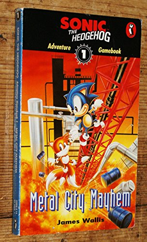 9780140376296: Sonic The Hedgehog - Adventure Gamebook: Metal City Mayhem Book 1 (Puffin Adventure Gamebooks): Metal City Mayhem Bk. 1
