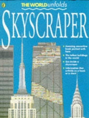 9780140376494: Skyscraper (World Unfolds)