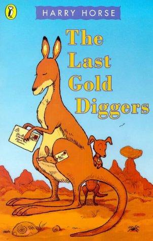 9780140376760: Last Gold Diggers