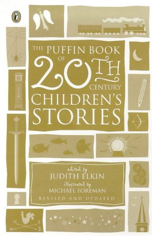 9780140376838: The Puffin Book of 20th Century Children's Stories