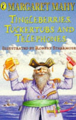 9780140377224: Tingleberries, Tuckertubs and Telephones