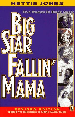 9780140377477: Big Star Fallin' Mama: Five Women in Black Music