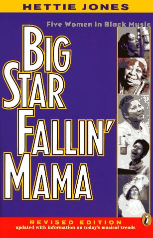 9780140377477: Big Star Fallin' Mama: Five Women in Black Music