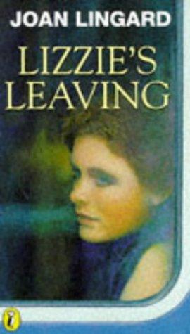 9780140377521: Lizzie's Leaving