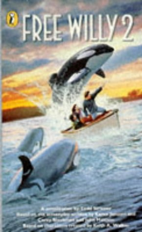 """9780140377583: Free Willy 2: Novelisation: The Adventure Home"""""""