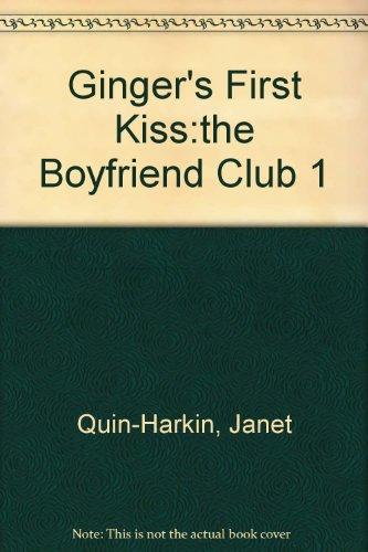 9780140377644: Ginger's First Kiss:the Boyfriend Club 1