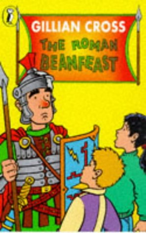 The Roman Beanfeast (Young Puffin Confident Readers): Cross, Gillian