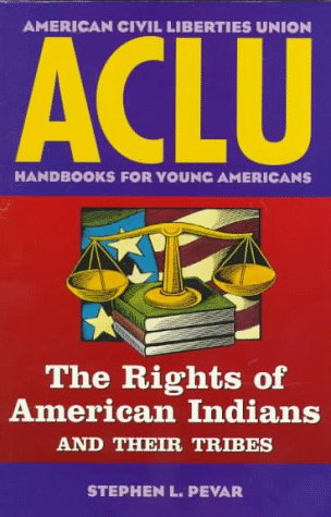 9780140377835: ACLU Handbook: The Rights of American Indians and Their Tribes (ACLU Handbook Of Rights)