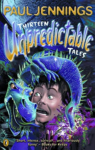 9780140377903: Thirteen Unpredictable Tales (Puffin Fiction)