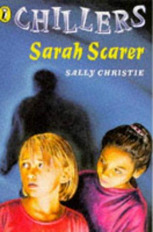 9780140378092: Sarah Scarer (Chillers)