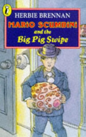 9780140378108: Mario Scumbini and the Big Pig Swipe (Young Puffin Story Books)