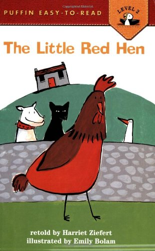 The Little Red Hen: Level 2 (Easy-to-Read, Puffin): Harriet Ziefert