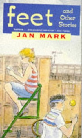 Feet and Other Stories (Puffin Teenage Fiction): Mark, Jan
